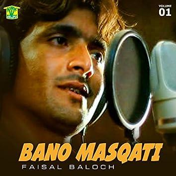 Bano Masqati, Vol. 01