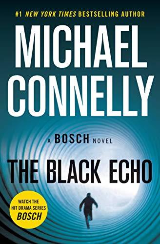 The Black Echo: A Novel (A Harry Bosch Novel Book...