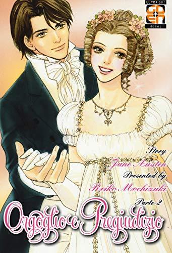 Orgoglio e pregiudizio da Jane Austen (Vol. 2)
