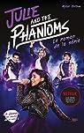 Julie and the phantoms par Ostow