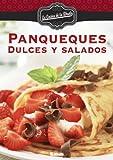 Panqueques. Dulces y salados (La cocina de la Abuela)