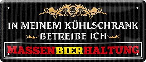 Massen- Bier-Haltung in Meinem Kühlschrank 28 x 12 cm Spruch Blechschild 755