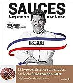 Sauces, leçons en pas à pas d'Eric Trochon