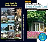 """Routes Through The """"Sound of Music"""" Land ("""