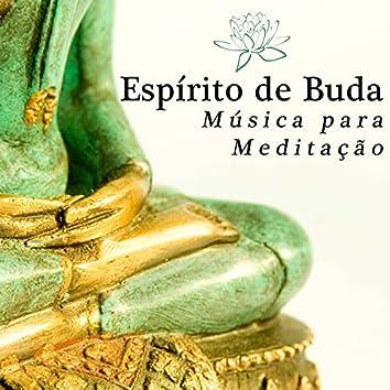 Espírito de Buda - Música para Meditação