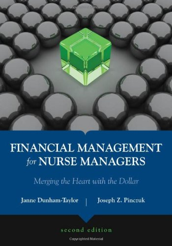 Financial Management For Nurse Managers: Merging The...