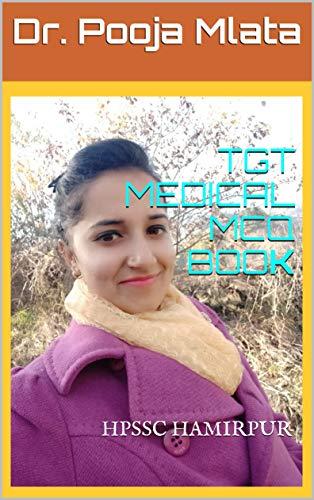 TGT MEDICAL MCQ BOOK: HPSSC Hamirpur (1) (English Edition)