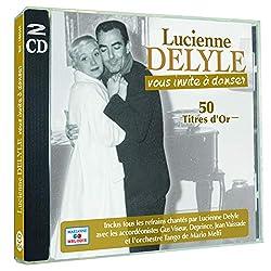 Lucienne Delyle Vous Invite à danser-50 titres d'or