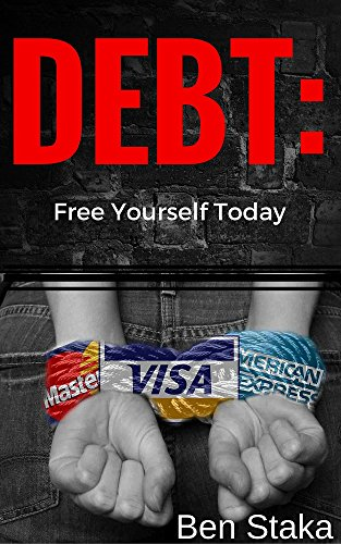 DEBT: Free yourself today (English Edition)