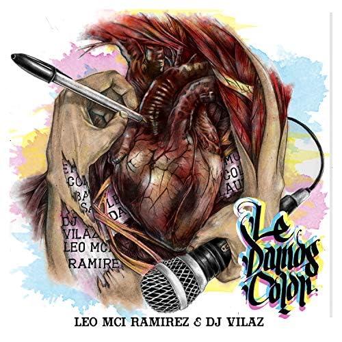 Leo Mci Ramirez & DJ Vilaz