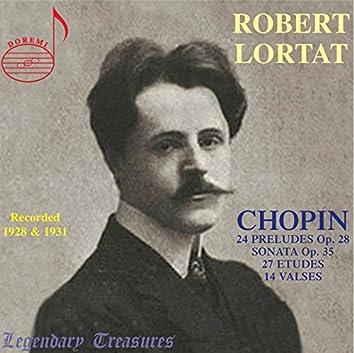 Robert Lortat: The Chopin Recordings (Recorded 1928 & 1931)