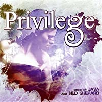 Privilege Ibiza Mixed By Java & Ned Shepard by Privilege Ibiza Mixed By Java & Ned Shepard