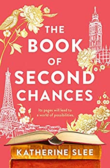 The Book of Second Chances by [Katherine Slee]