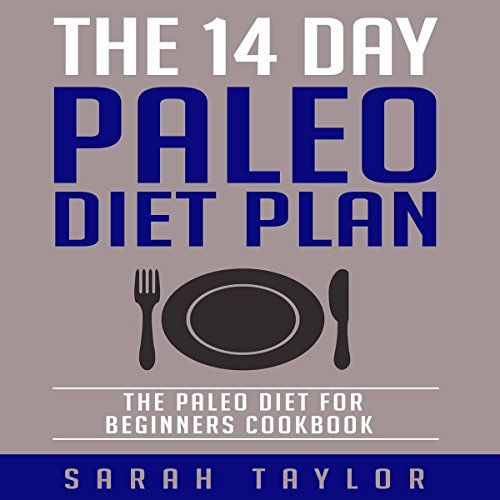 The 14 Day Paleo Diet Plan audiobook cover art