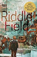 Riddle Field (Test Site Poetry)