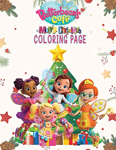 Butterbean's Cafe: Chirstmas Coloring Book: Fantastic Merry Christmas Gift for Any Fan!!!
