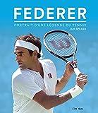 Federer - Portrait d'une légende du tennis