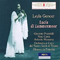 Lucia Di Lammermoor (De Fabritiis) by Leyla Gencer (2006-12-14)