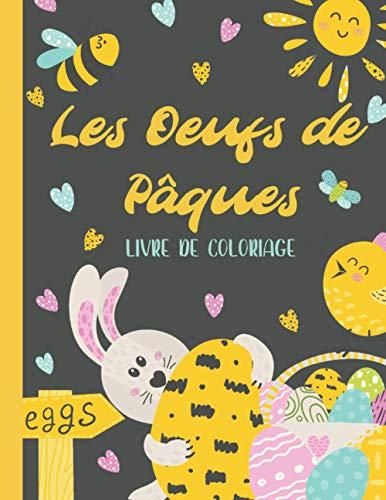 Les Oeufs de Pâques: Livre de coloriage de Pâques pour les enfants à partir de 5 ans avec 30 oeufs de Pâques, style Mandala, à colorier