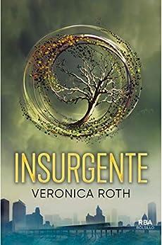 Insurgente (Trilogía Divergente nº 2) PDF EPUB Gratis descargar completo