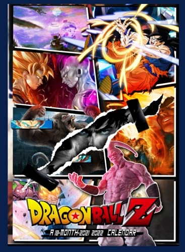 Dragon Ball Calendar 2022: Anime-Manga Calendar 2021-2022, 18 Months from Jul.2021 to Dec.2022, Size 8.5'x11' With High Quality Images Glossy For Fans