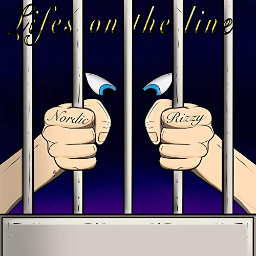 Lifes on the Line [Explicit]