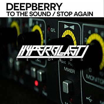 Stop Again / To The Sound