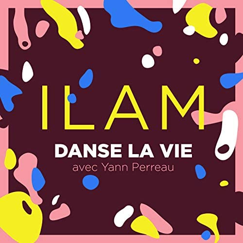 ILAM feat. Yann Perreau