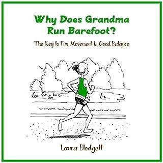 Why Does Grandma Run Barefoot? cover art