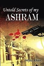 Untold secrets of my ashram