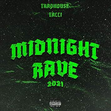Midnight Rave 2021