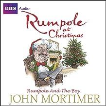 Rumpole at Christmas: Rumpole and the Boy