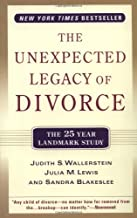The Unexpected Legacy of Divorce: The 25 Year Landmark Study