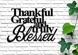 Brand Free Thankful Grateful and Truly Blessed Custom Metal 18' Housewarming Gift Rustic Decor Vintage Metal Sign Monogram House Warming Gift Metal Word Wall Art House Warming Gift Sign