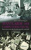 Avantgarde der Computernutzung: Hackerkulturen der Bundesrepublik und DDR (Geschichte der Gegenwart)
