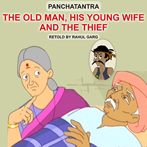 The Old Man, His Young Wife and the Thief audiobook cover art