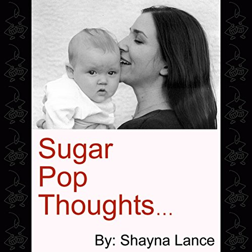 Sugar Pop Thoughts audiobook cover art