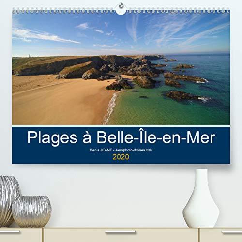 Plages à Belle-île-en-mer(Premium, hochwertiger DIN A2 Wandkalender 2020, Kunstdruck in Hochglanz): Vues aériennes en drone de plages de Belle-île-en-mer (Calendrier mensuel, 14 Pages )