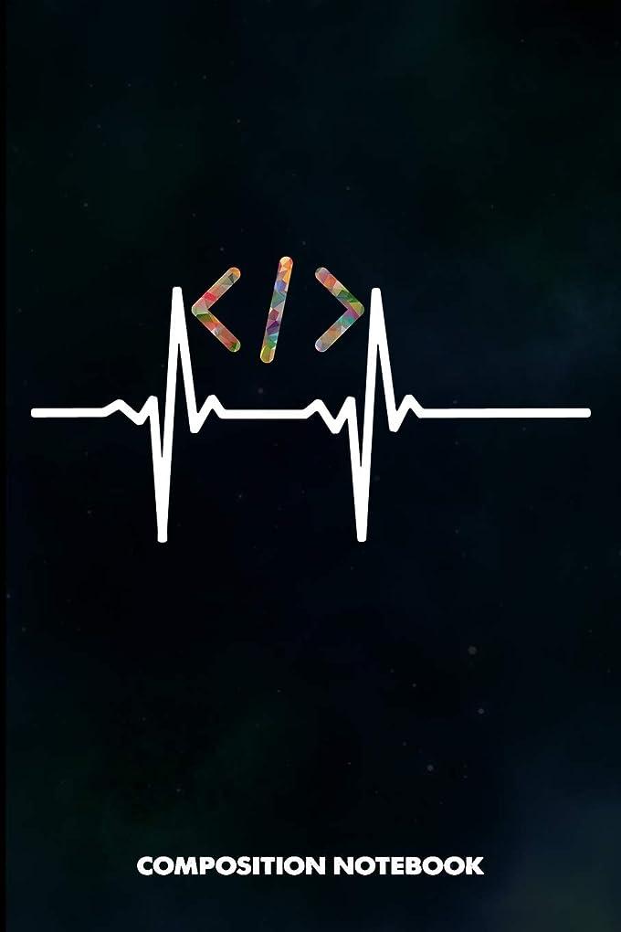 放つ今まで敬の念Composition Notebook: Coder Heartbeats, Birthday Journal for Programmers, Software Developers to write on