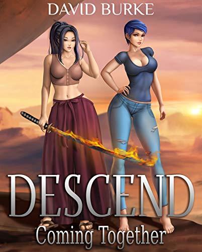 Descend- Coming Together