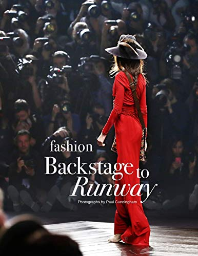 Fashion Backstage to Runway: The work behind the scenes backstage at fashion shows, how to cover the collections with advice from Photographer, Model, ... advice on covering the show front of house