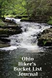 Ohio Hiker s Bucket List Journal: Hiking and Camping Lovers Log Book and Diary, Gift Idea