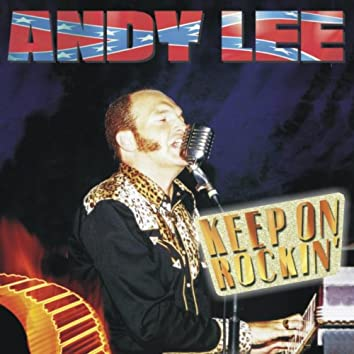 Keep on Rockin' (Part 1 (Best Of Andy Lee))
