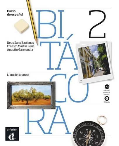 Bitácora 2 - Libro del alumno + CD Audio (Ele - Texto Español)