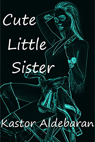 Cute Little Sister: Laura meine Liebste.