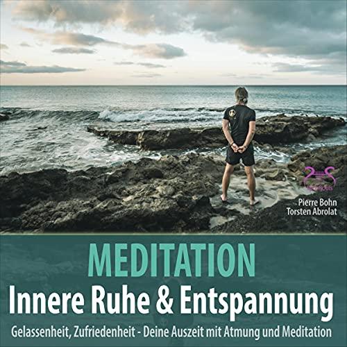 Meditation Innere Ruhe & Entspannung Titelbild