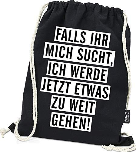 Hashtagstuff® Turnbeutel mit Sprüchen Designs auswählbar Kordel Schwarz Spruch Rucksack Jutebeutel Sportbeutel Gymbag Beutel Hipster Weitgehen