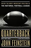 Image of Quarterback: Inside the Most Important Position in the National Football League