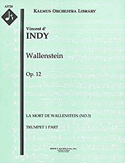 Wallenstein, Op.12 (La Mort de Wallenstein (No.3)): Trumpet 1 and 2 parts (Qty 2 each) [A5720]
