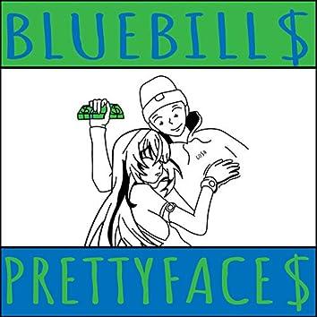 Bluebill$/Prettyface$